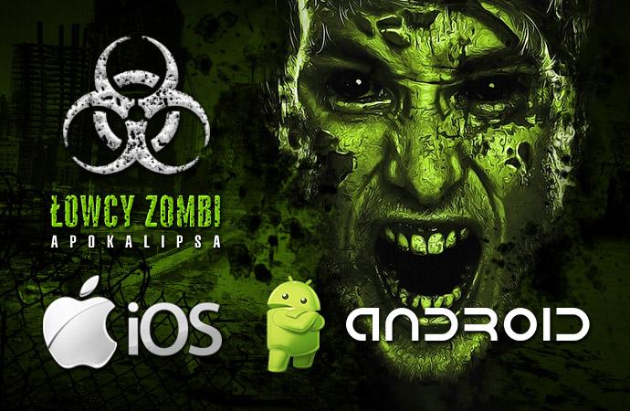 Łowcy Zombi: Apokalipsa już jako aplikacja na Android i iOS!